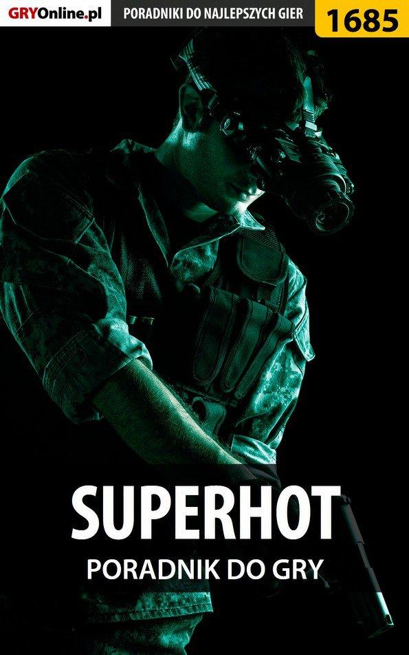 SUPERHOT - poradnik do gry - Ebook (Książka EPUB) do pobrania w formacie EPUB