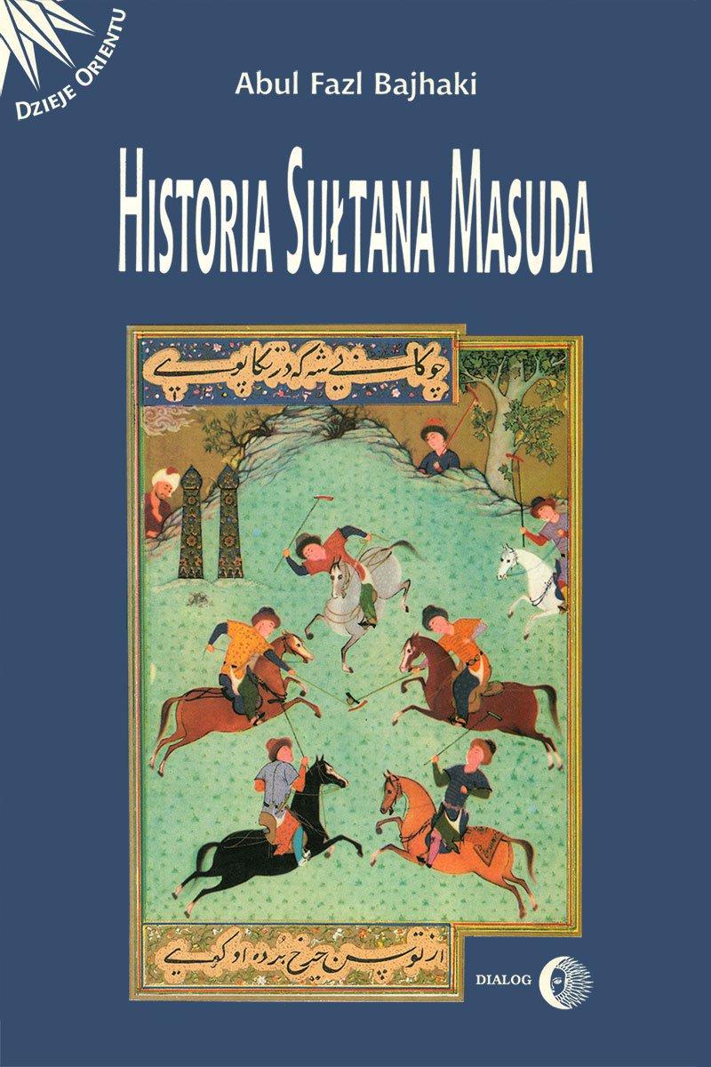 Historia Sułtana Masuda - Ebook (Książka EPUB) do pobrania w formacie EPUB