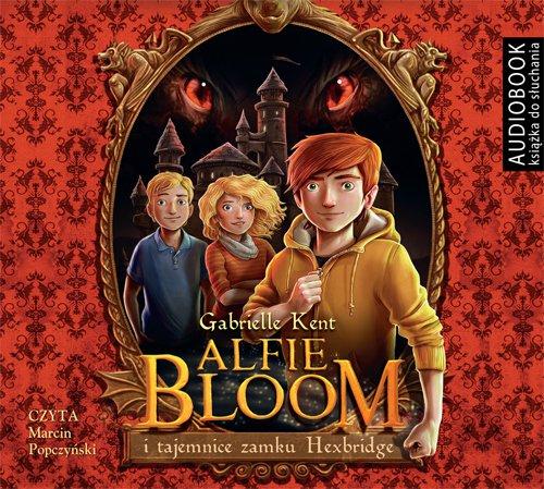 Alfie Bloom i tajemnice zamku Hexbridge - Audiobook (Książka audio MP3) do pobrania w całości w archiwum ZIP