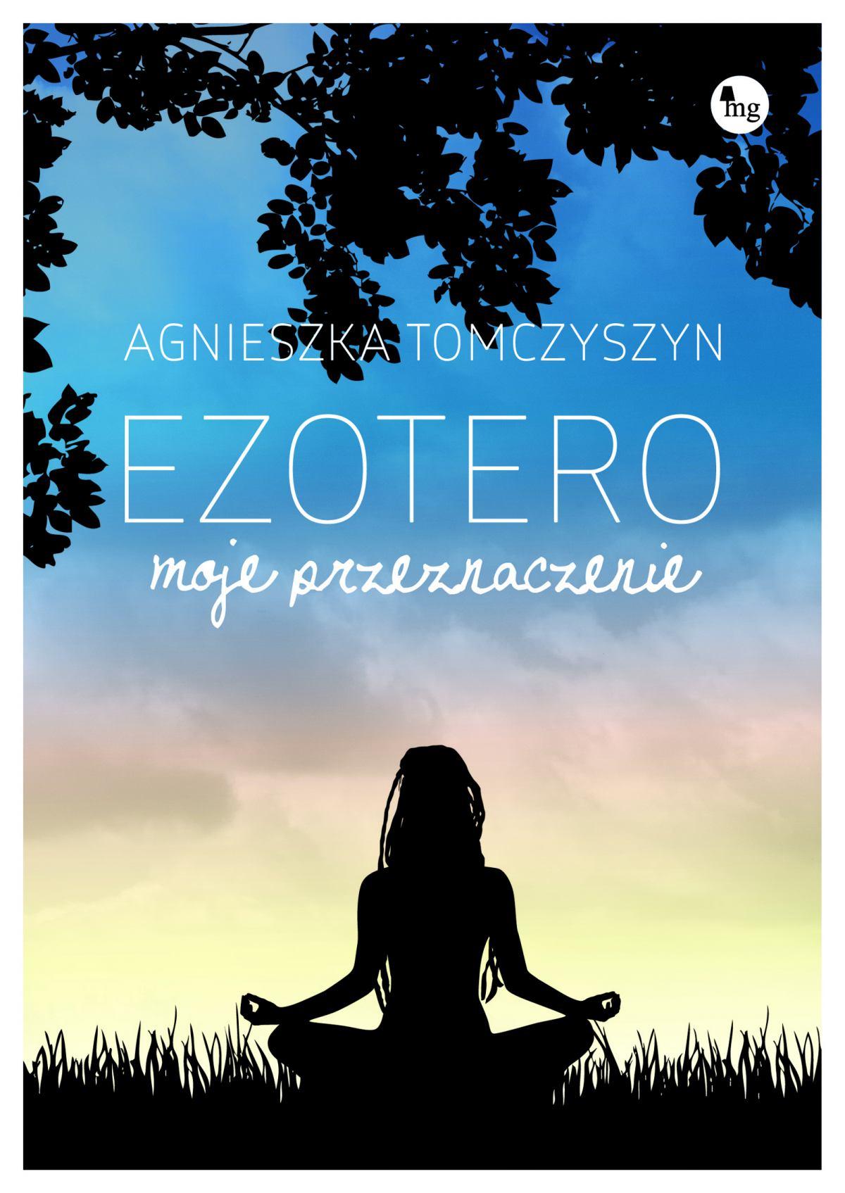 Ezotero. Moje przeznaczenie - Ebook (Książka EPUB) do pobrania w formacie EPUB