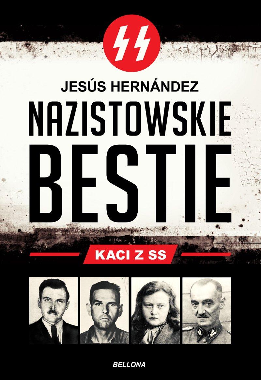 Nazistowskie bestie. Kaci z SS - Ebook (Książka EPUB) do pobrania w formacie EPUB