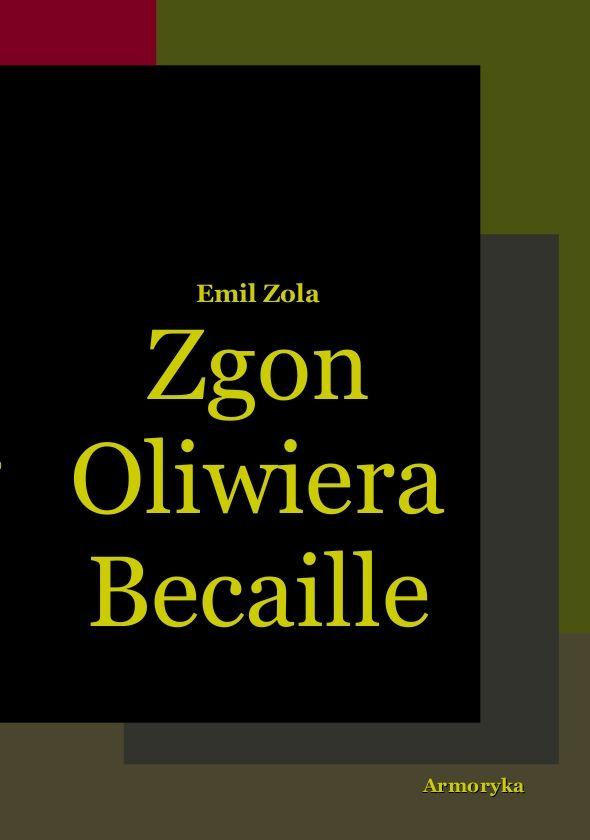 Zgon Oliwiera Becaille i inne opowiadania - Ebook (Książka PDF) do pobrania w formacie PDF