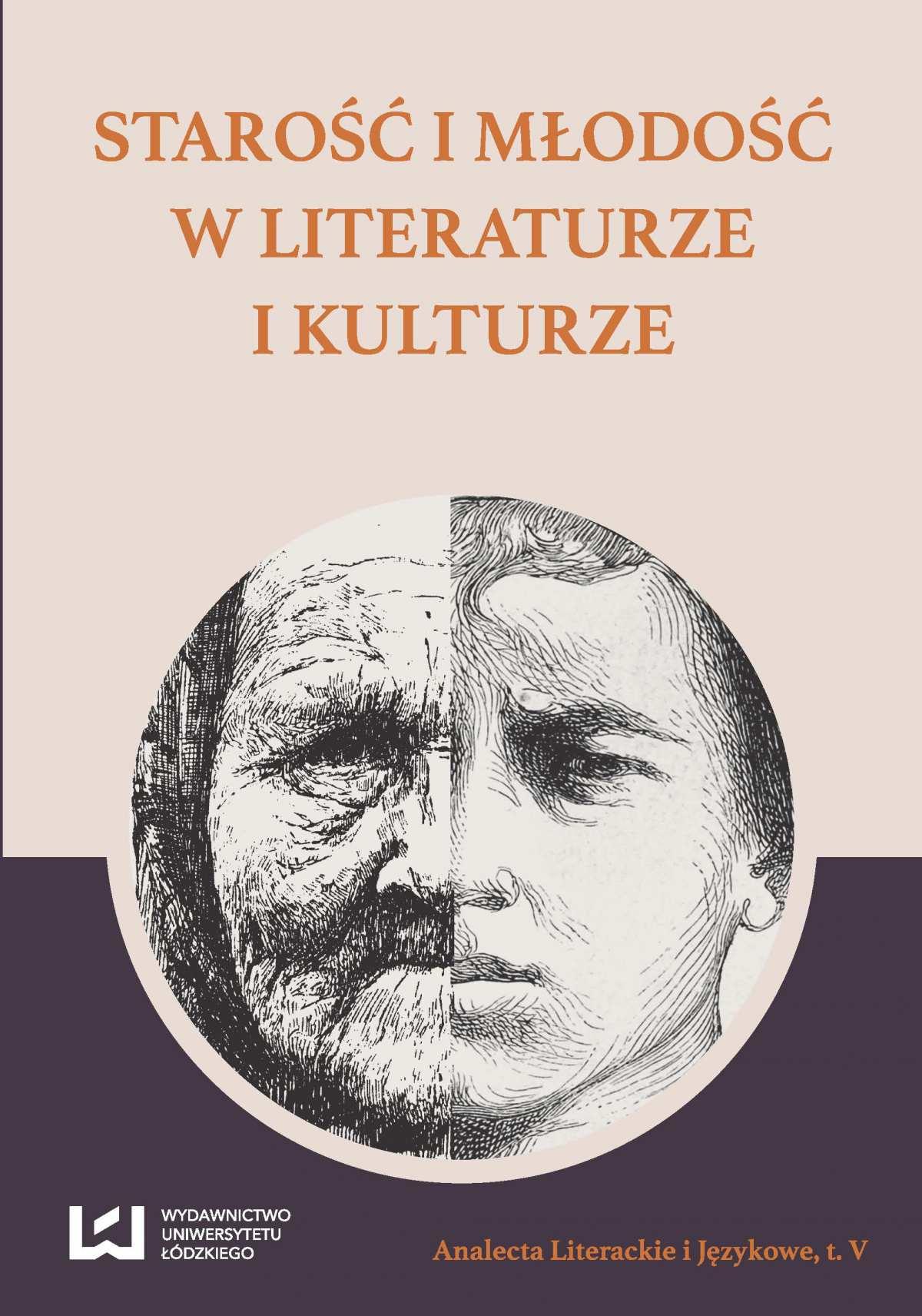 Starość i młodość w literaturze i kulturze - Ebook (Książka PDF) do pobrania w formacie PDF