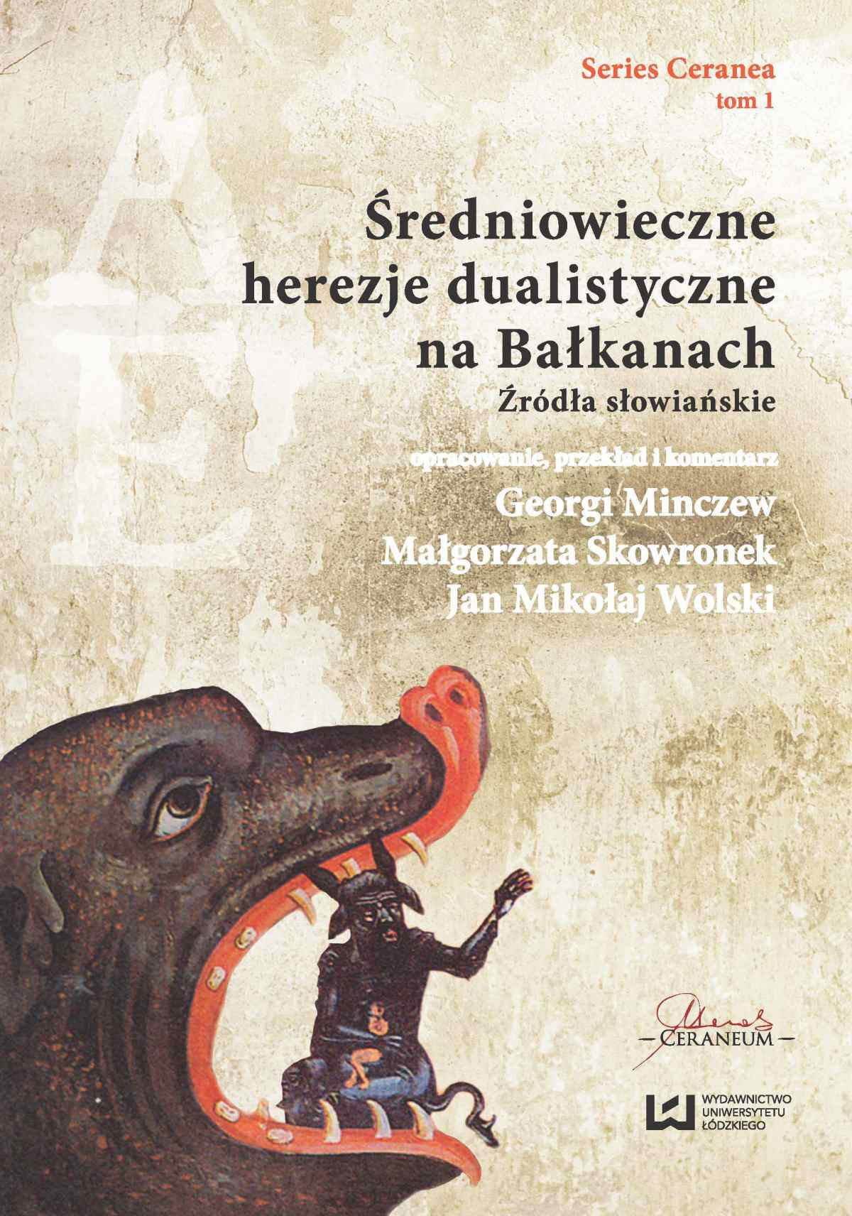 Średniowieczne herezje dualistyczne na Bałkanach. Źródła słowiańskie - Ebook (Książka PDF) do pobrania w formacie PDF