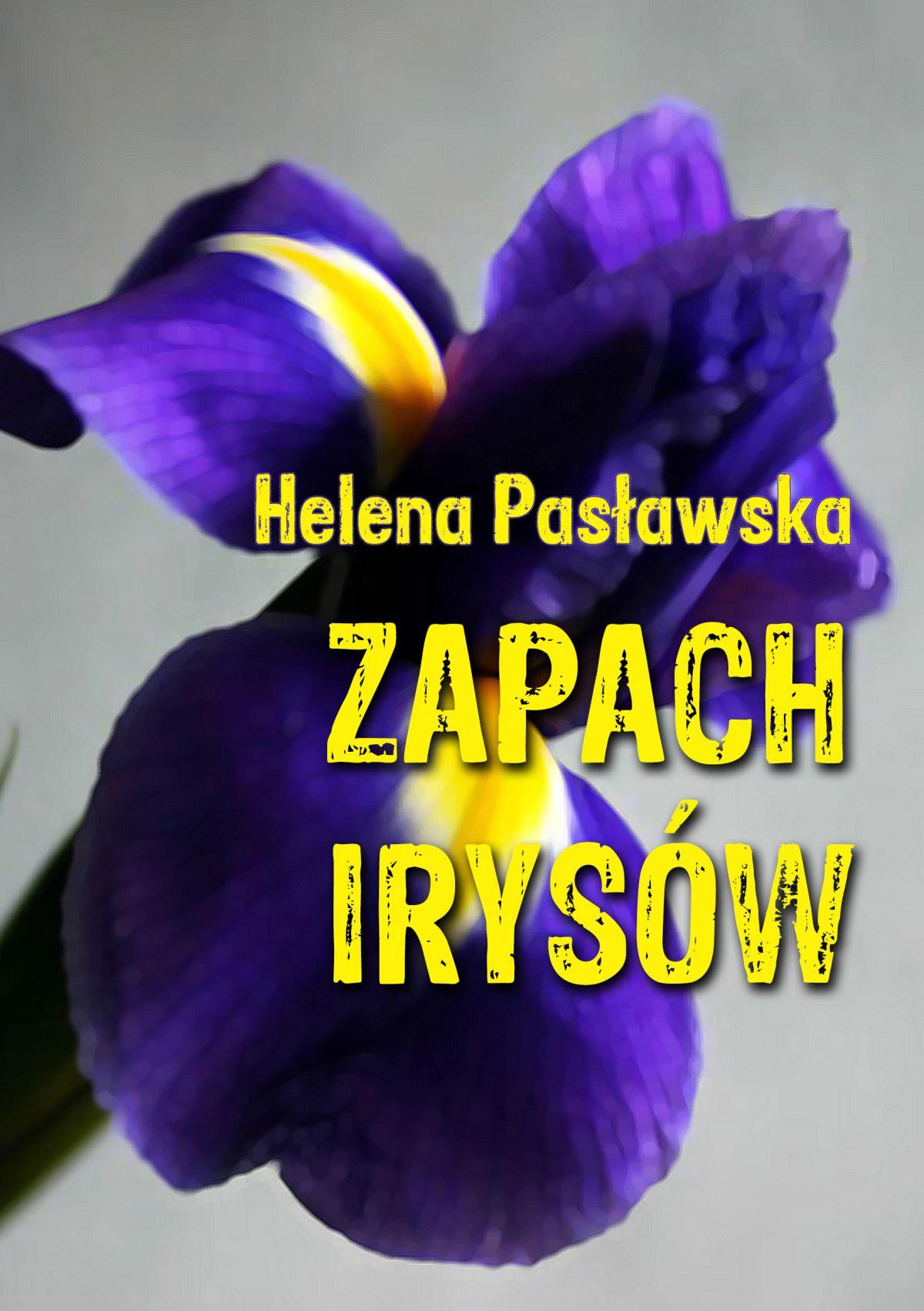 Zapach irysów - Ebook (Książka EPUB) do pobrania w formacie EPUB