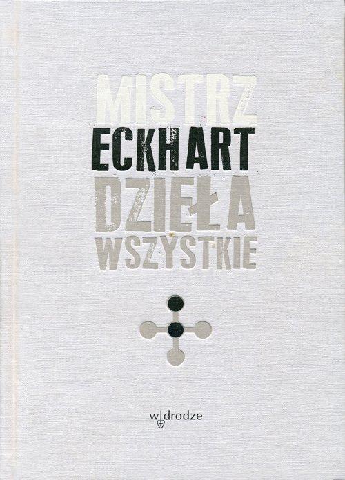 Mistrz Eckhart. Dzieła wszystkie. Tom 2 - Ebook (Książka EPUB) do pobrania w formacie EPUB