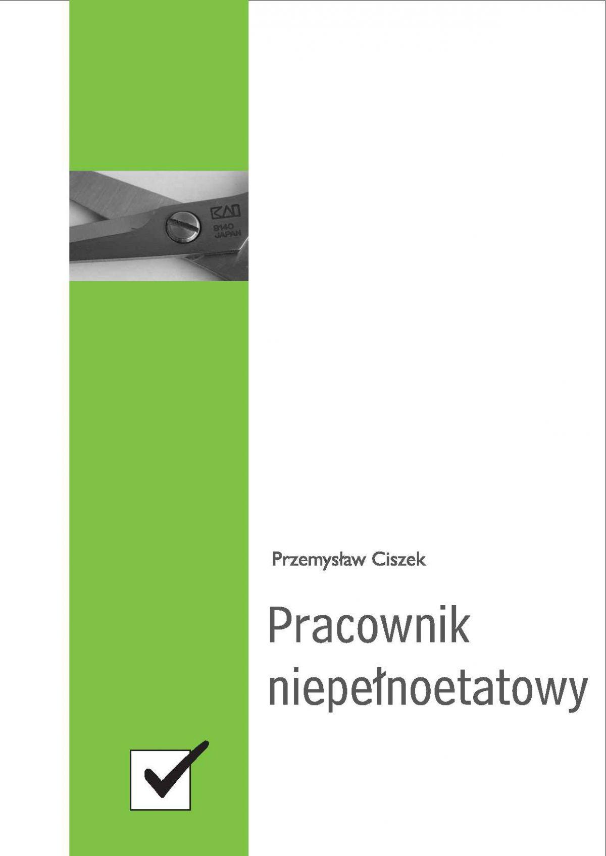 Pracownik niepełnoetatowy - Ebook (Książka PDF) do pobrania w formacie PDF