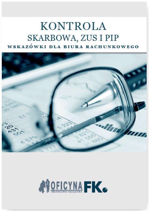 Kontrola Skarbowa, ZUS i PIP. Wskazówki dla biura rachunkowego - stan prawny na 1 stycznia 2016 - Ebook (Książka EPUB) do pobrania w formacie EPUB