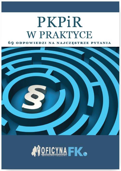 PKPiR w praktyce - 69 odpowiedzi na najczęstsze pytania - stan prawny na 1 stycznia 2016 - Ebook (Książka PDF) do pobrania w formacie PDF