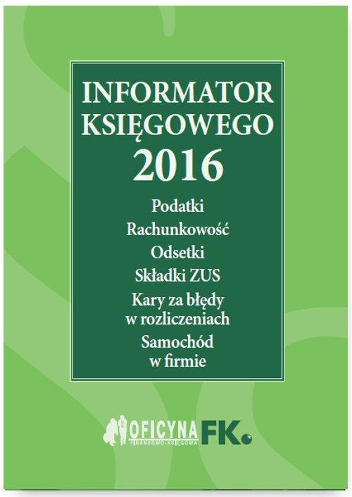 Informator księgowego 2016 - Ebook (Książka PDF) do pobrania w formacie PDF
