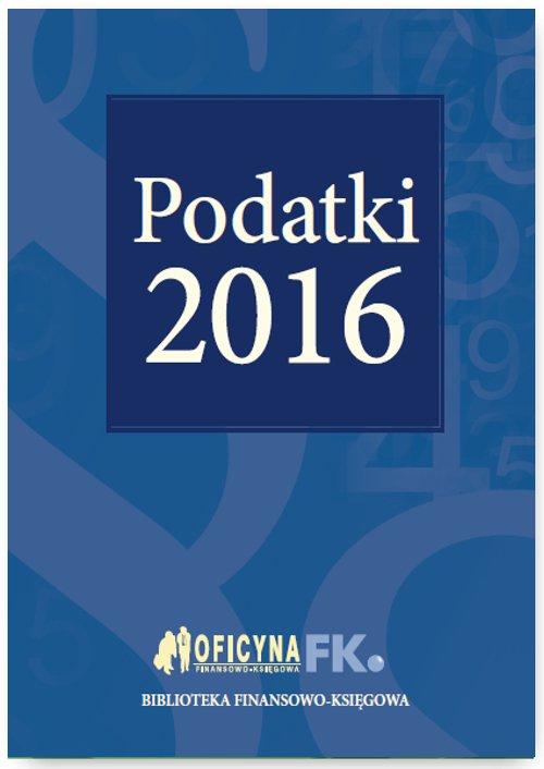 Podatki 2016 - Ebook (Książka PDF) do pobrania w formacie PDF