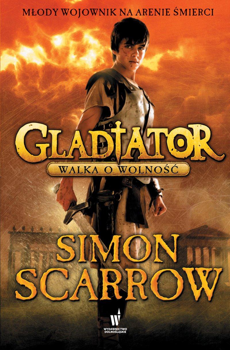 Gladiator. Walka o wolność - Ebook (Książka na Kindle) do pobrania w formacie MOBI