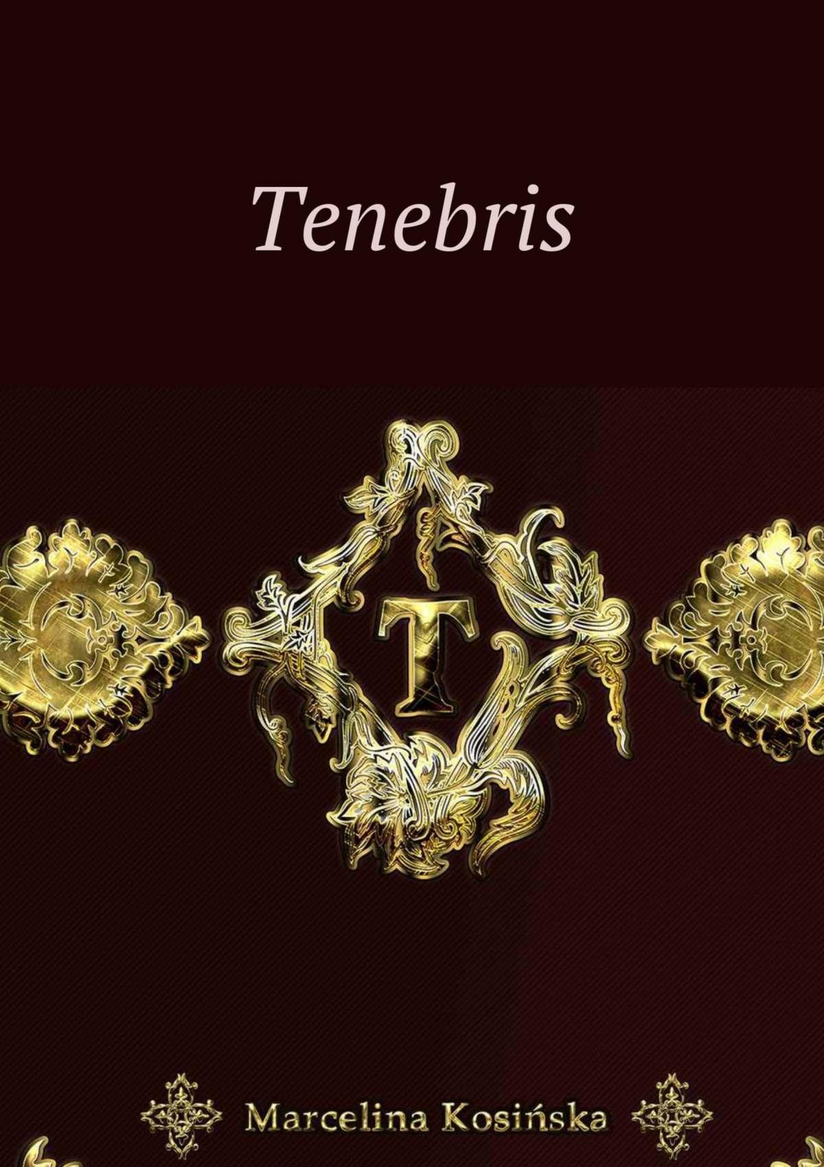 Tenebris - Ebook (Książka na Kindle) do pobrania w formacie MOBI