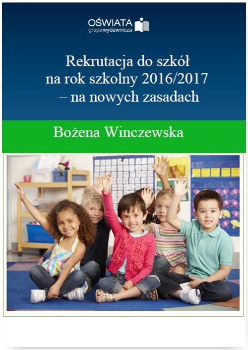 Rekrutacja do szkół na rok szkolny 2016/2017 – na nowych zasadach - Ebook (Książka PDF) do pobrania w formacie PDF