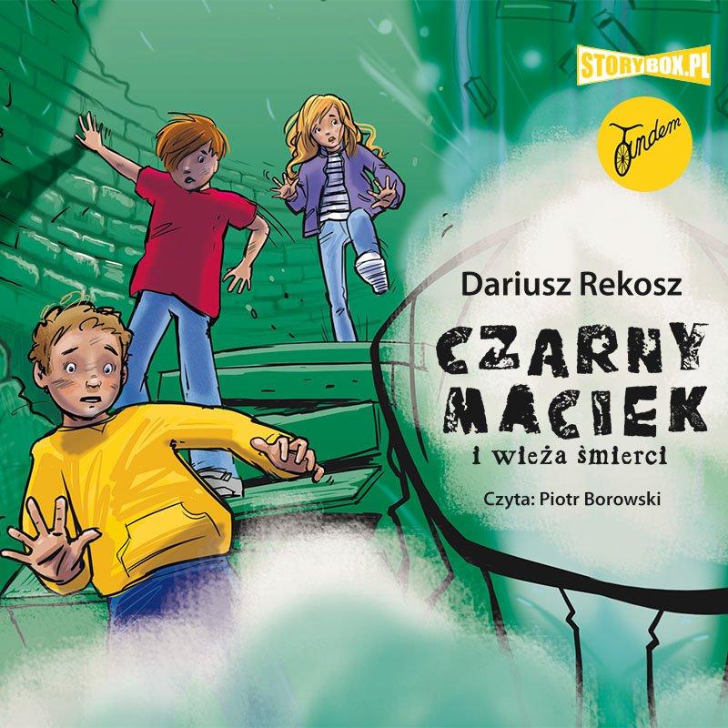 Czarny Maciek i wieża śmierci - Audiobook (Książka audio MP3) do pobrania w całości w archiwum ZIP