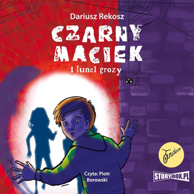 Czarny Maciek i tunel grozy - Audiobook (Książka audio MP3) do pobrania w całości w archiwum ZIP