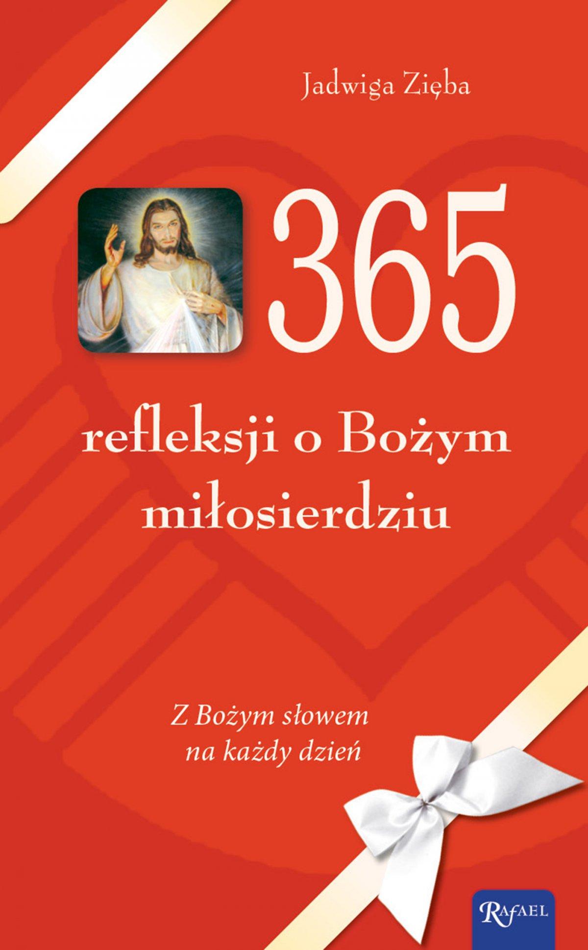 365 refleksji o Bożym miłosierdziu. Z Bożym słowem na każdy dzień - Ebook (Książka EPUB) do pobrania w formacie EPUB