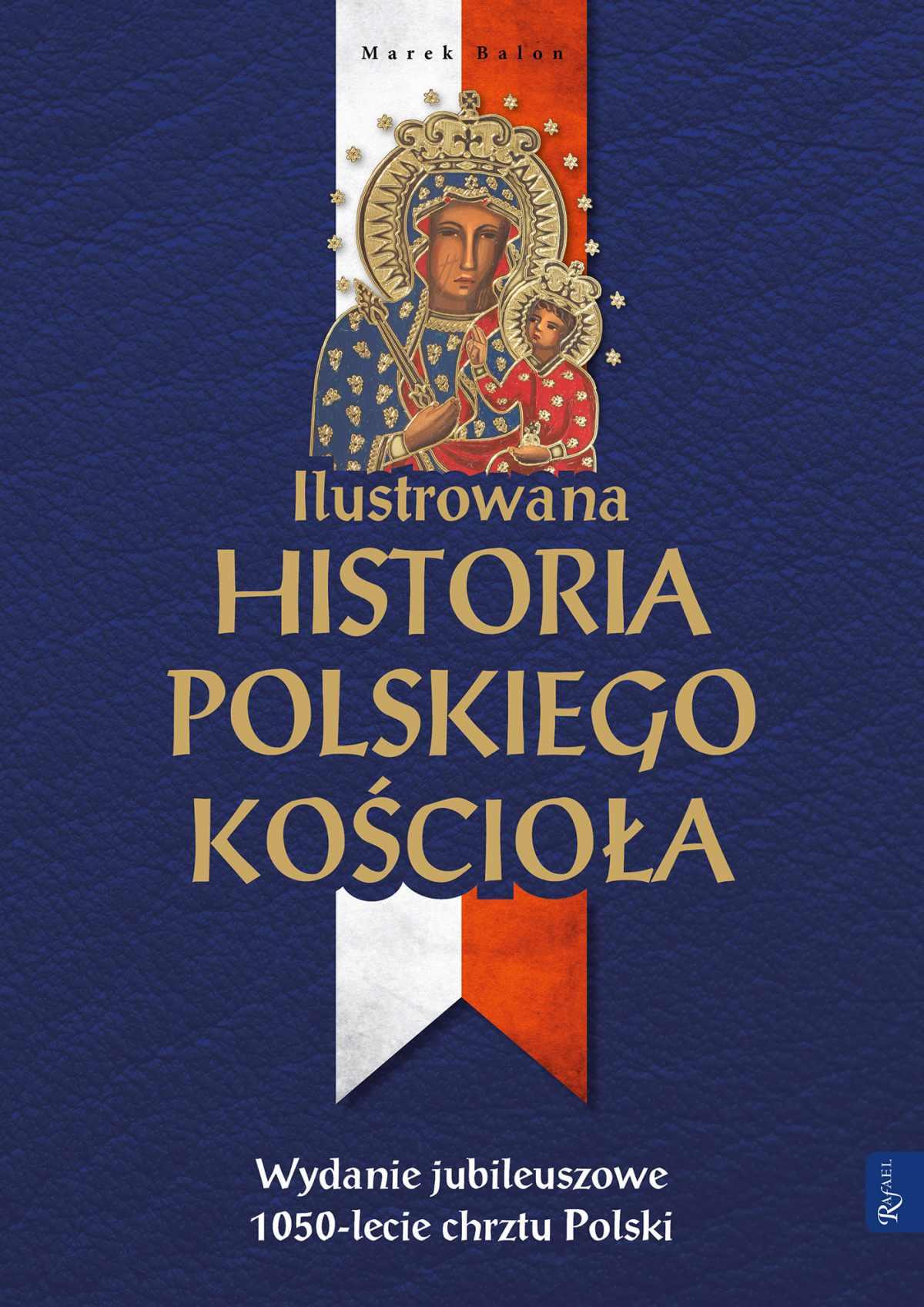Ilustrowana historia polskiego Kościoła - Ebook (Książka na Kindle) do pobrania w formacie MOBI