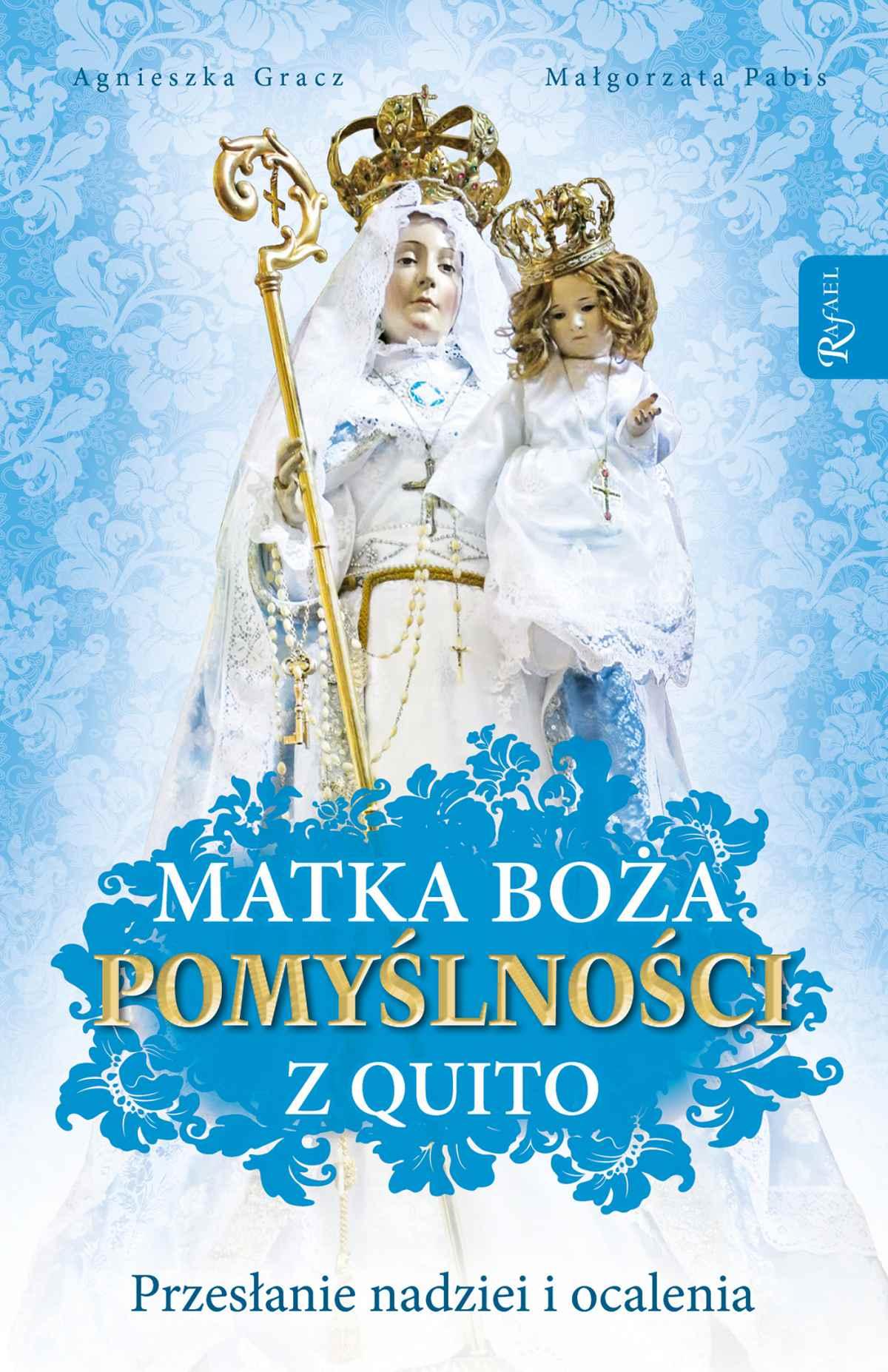 Matka Boża Pomyślności z Quito - Ebook (Książka na Kindle) do pobrania w formacie MOBI