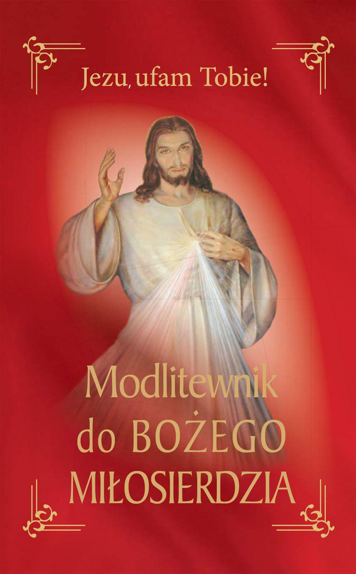 Modlitewnik do Bożego miłosierdzia - Ebook (Książka EPUB) do pobrania w formacie EPUB