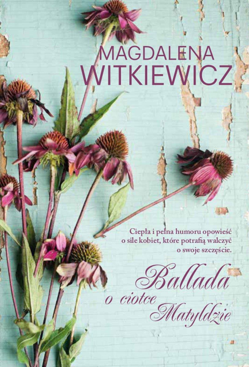 Ballada o ciotce Matyldzie - Ebook (Książka EPUB) do pobrania w formacie EPUB