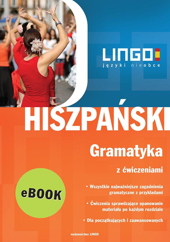 Hiszpański. Gramatyka z ćwiczeniami. Repetytorium - Ebook (Książka PDF) do pobrania w formacie PDF