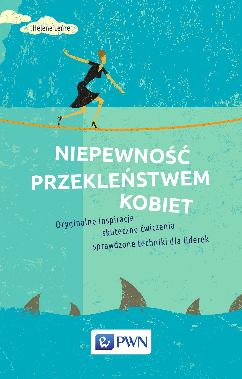 Niepewność przekleństwem kobiet - Ebook (Książka EPUB) do pobrania w formacie EPUB