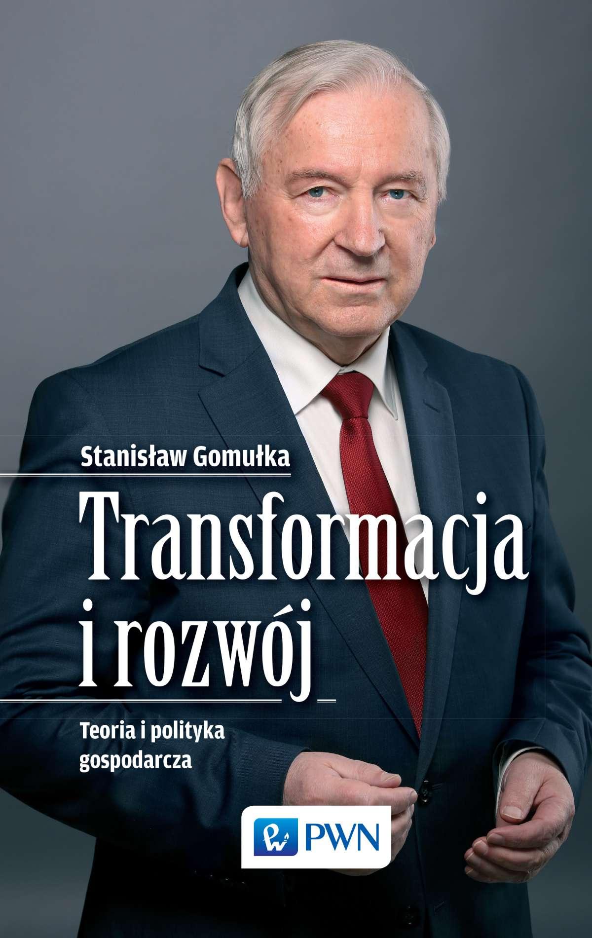 Transformacja i rozwój. Teoria i polityka gospodarcza - Ebook (Książka EPUB) do pobrania w formacie EPUB
