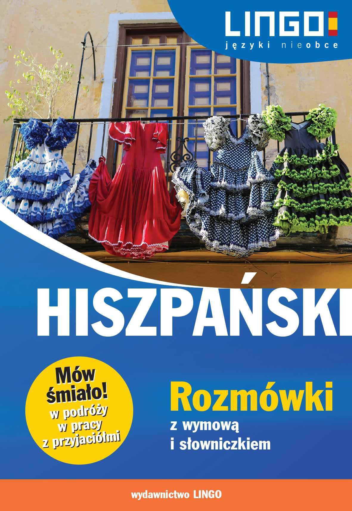 Hiszpański. Rozmówki z wymową i słowniczkiem - Ebook (Książka PDF) do pobrania w formacie PDF
