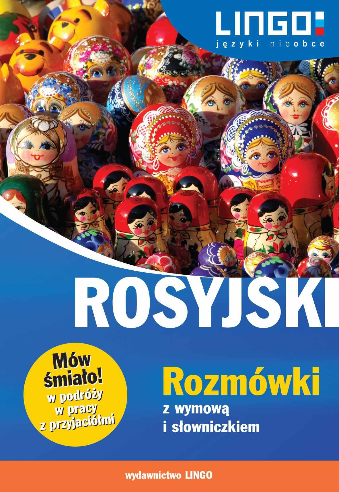 Rosyjski. Rozmówki z wymową i słowniczkiem - Ebook (Książka PDF) do pobrania w formacie PDF