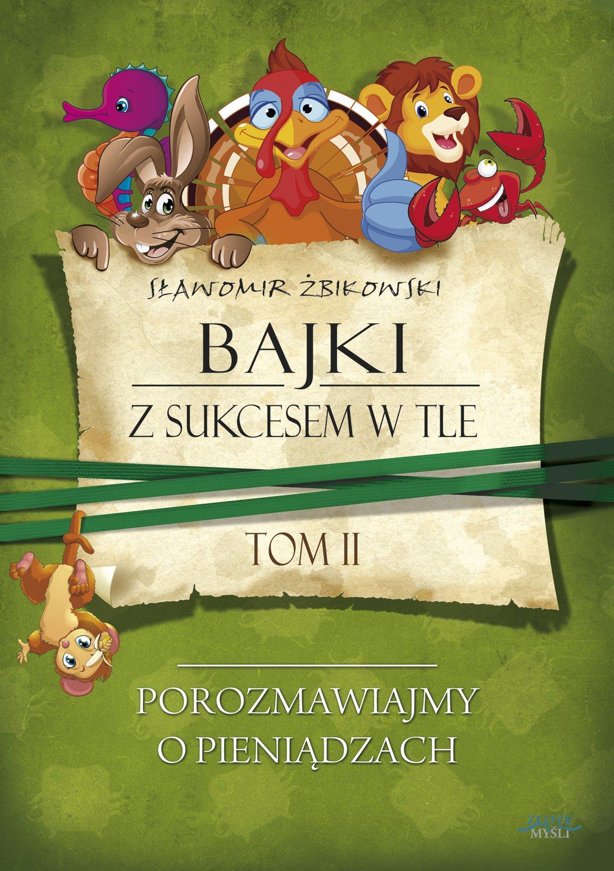 Bajki z sukcesem w tle. Tom 2 - Ebook (Książka PDF) do pobrania w formacie PDF