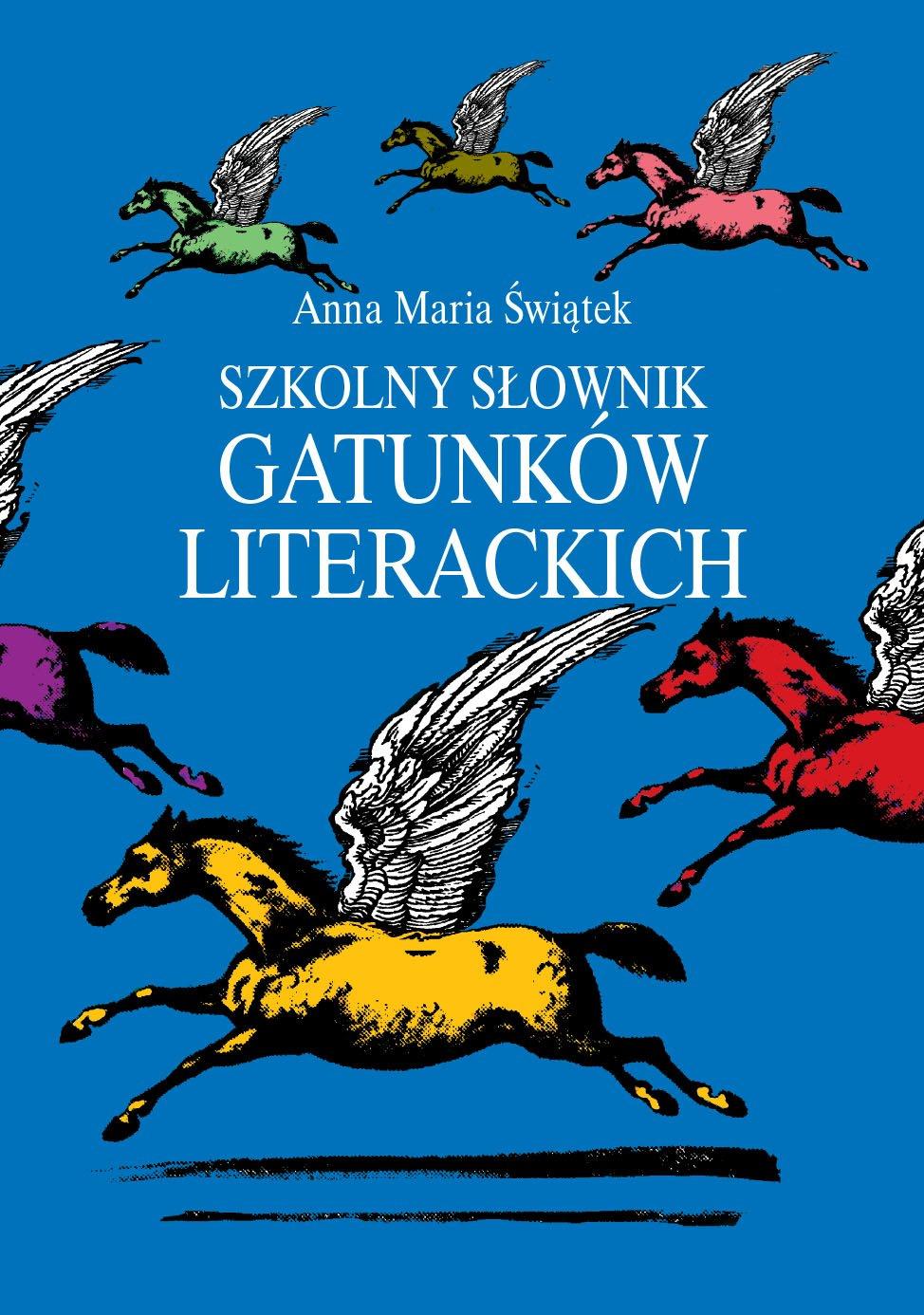 Szkolny słownik gatunków literackich - Ebook (Książka na Kindle) do pobrania w formacie MOBI
