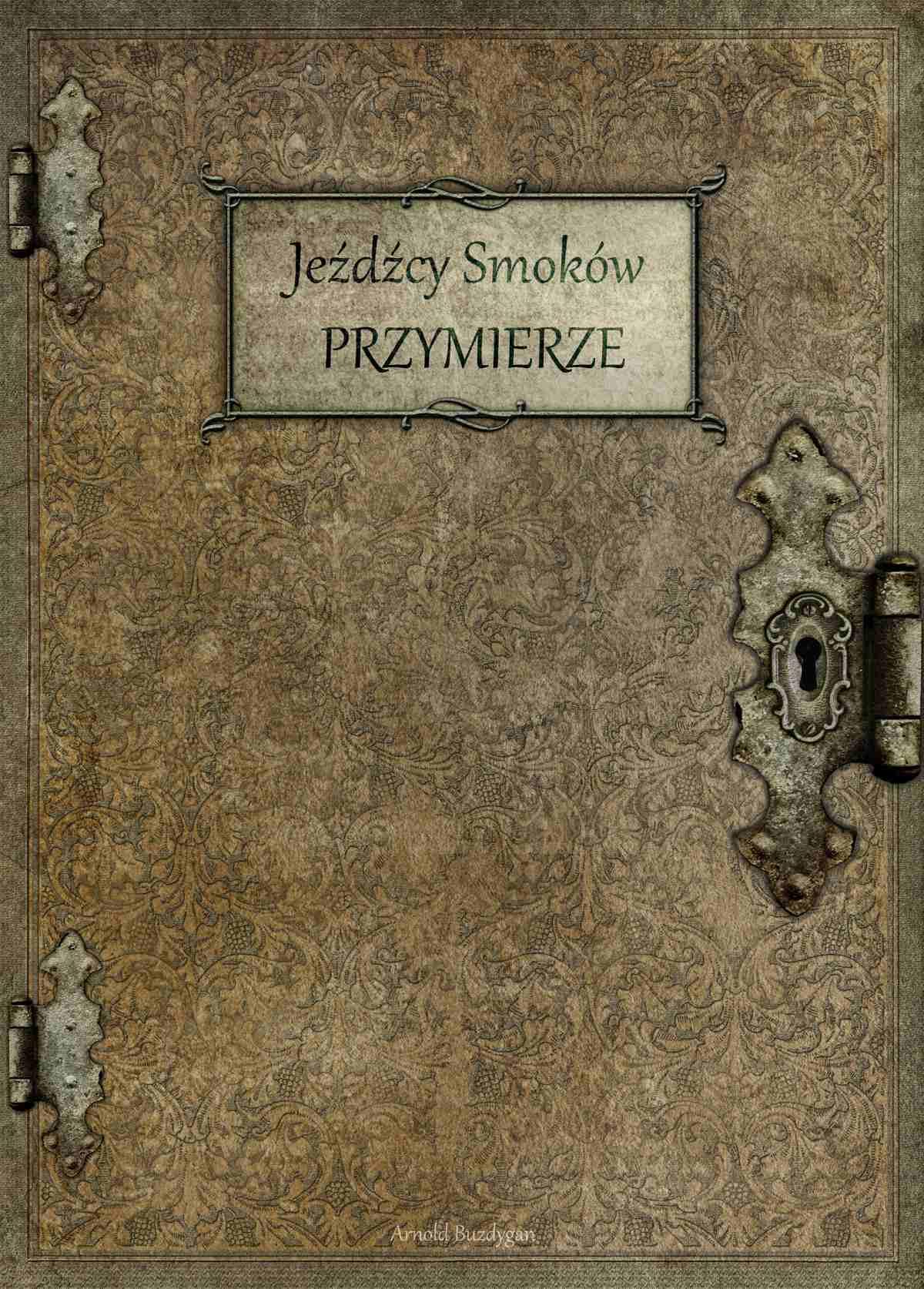 Jeźdźcy Smoków. Przymierze - Ebook (Książka na Kindle) do pobrania w formacie MOBI