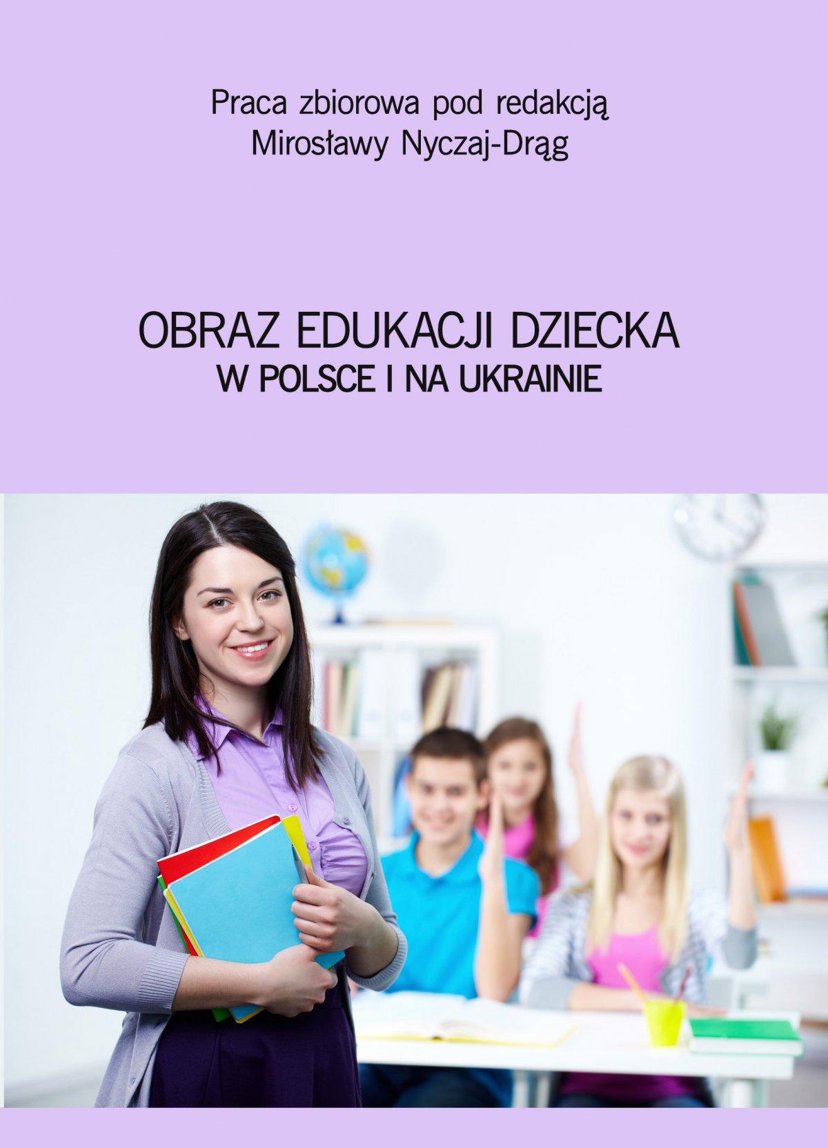 Obraz edukacji dziecka w Polsce i na Ukrainie - Ebook (Książka PDF) do pobrania w formacie PDF