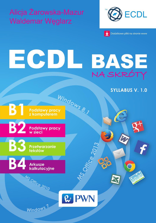 ECDL Base na skróty. Syllabus v. 1.0 - Ebook (Książka EPUB) do pobrania w formacie EPUB