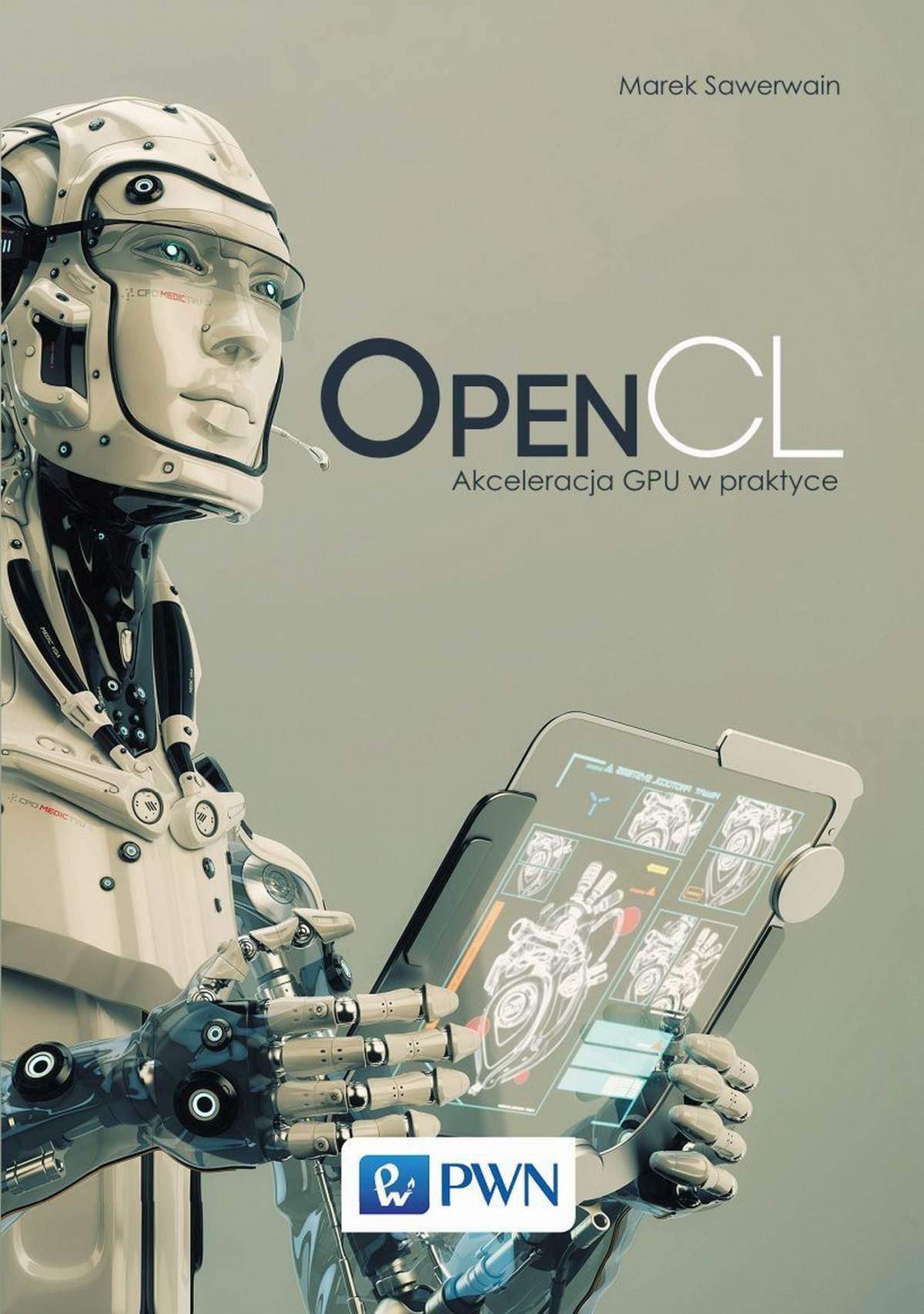 OpenCL. Akceleracja GPU w praktyce - Ebook (Książka EPUB) do pobrania w formacie EPUB