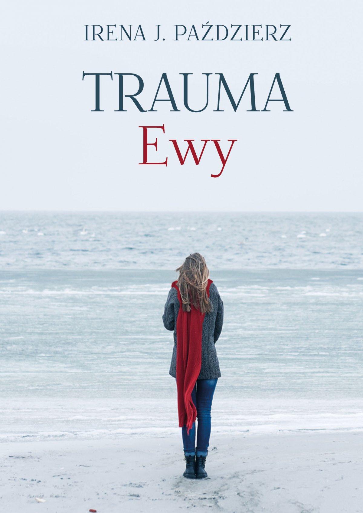 Trauma Ewy - Ebook (Książka na Kindle) do pobrania w formacie MOBI