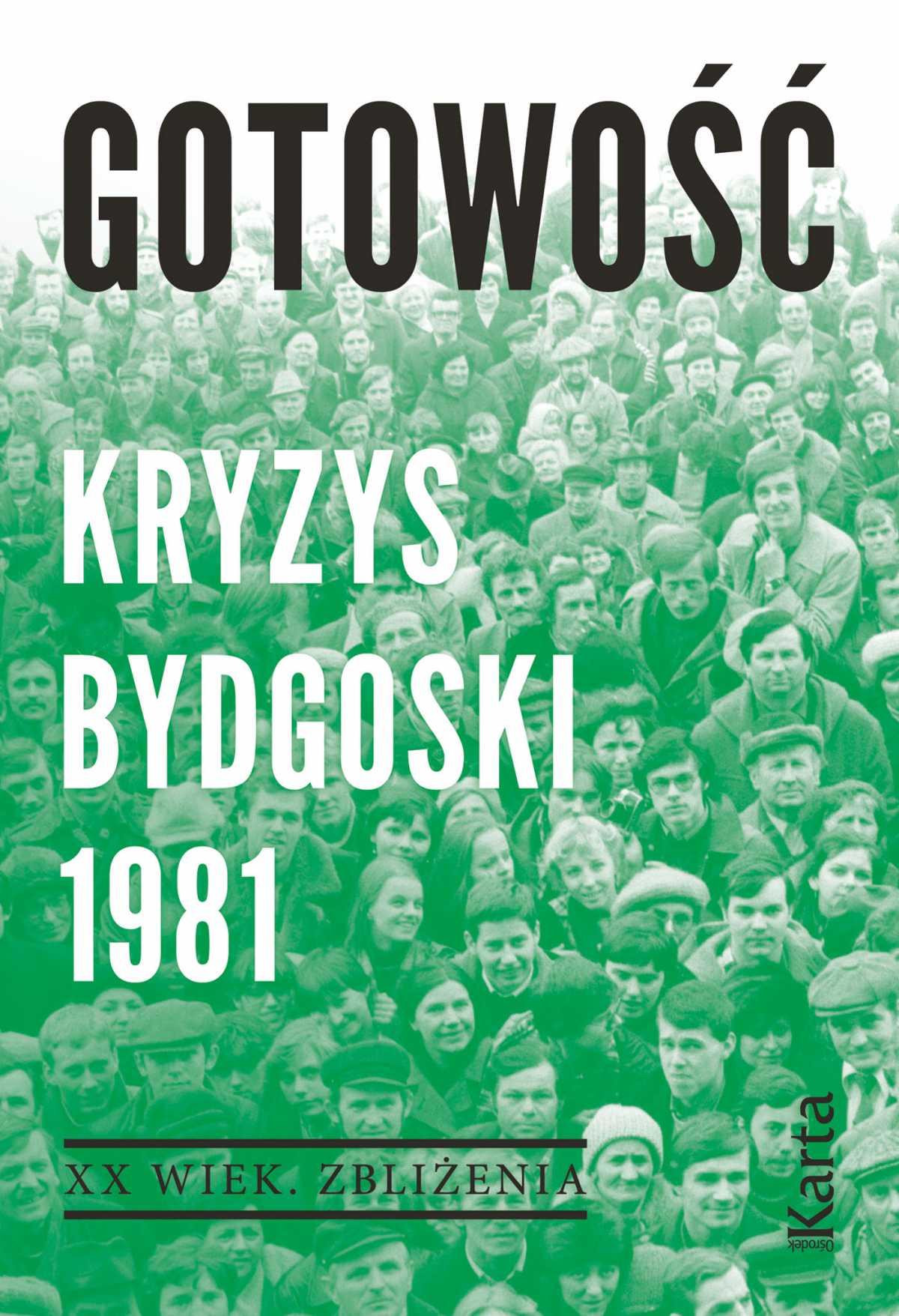 Gotowość. Kryzys bydgoski 1981 - Ebook (Książka EPUB) do pobrania w formacie EPUB