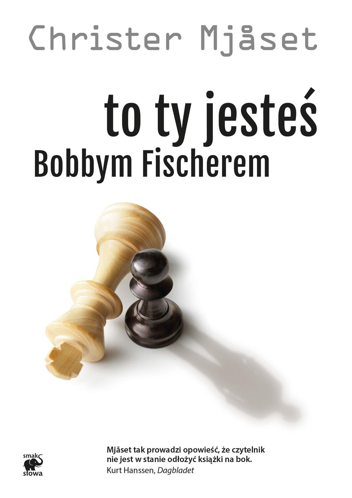 To Ty jesteś Bobbym Fischerem - Ebook (Książka EPUB) do pobrania w formacie EPUB