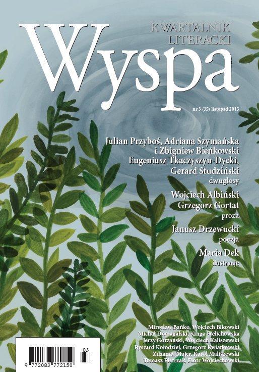 WYSPA Kwartalnik Literacki - nr 3/2015 (35) - Ebook (Książka PDF) do pobrania w formacie PDF