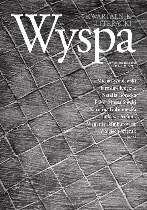 WYSPA Kwartalnik Literacki nr 4/2015 (36) - Suplement - Ebook (Książka PDF) do pobrania w formacie PDF