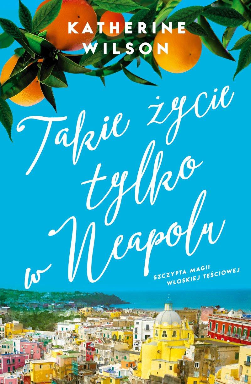 Takie życie tylko w Neapolu - Ebook (Książka na Kindle) do pobrania w formacie MOBI