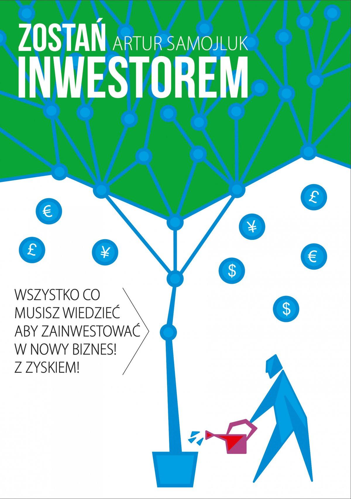 Zostań inwestorem czyli sztuka podejmowania dobrych decyzji finansowych - Ebook (Książka PDF) do pobrania w formacie PDF