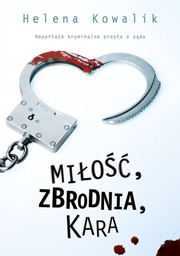 Miłość, zbrodnia, kara - Ebook (Książka EPUB) do pobrania w formacie EPUB