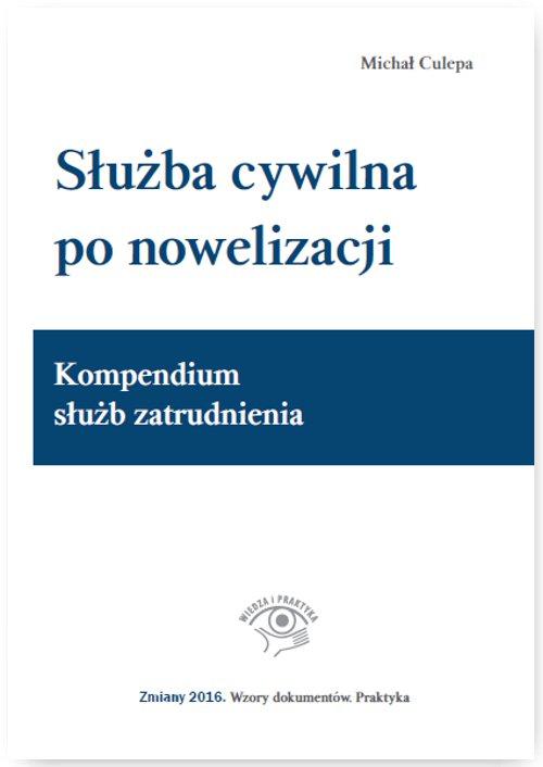 Służba cywilna po nowelizacji. Kompendium służb zatrudnienia - Ebook (Książka EPUB) do pobrania w formacie EPUB