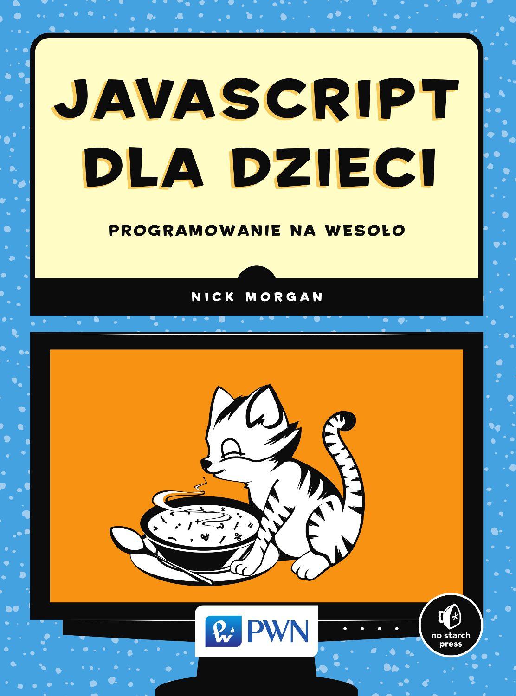 JavaScript dla dzieci - Ebook (Książka EPUB) do pobrania w formacie EPUB