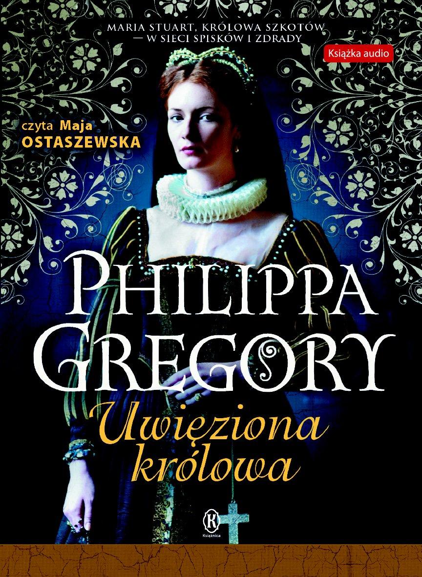 Uwięziona królowa - Audiobook (Książka audio MP3) do pobrania w całości w archiwum ZIP