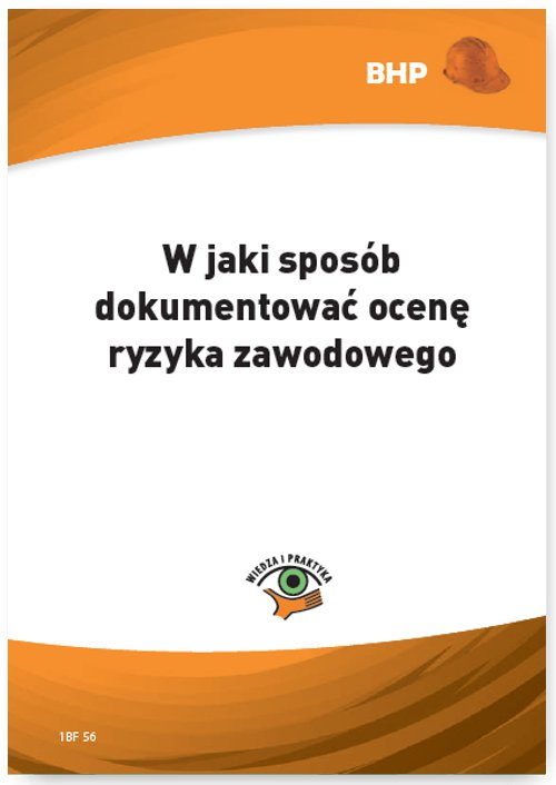 W jaki sposób dokumentować ocenę ryzyka zawodowego - Ebook (Książka PDF) do pobrania w formacie PDF