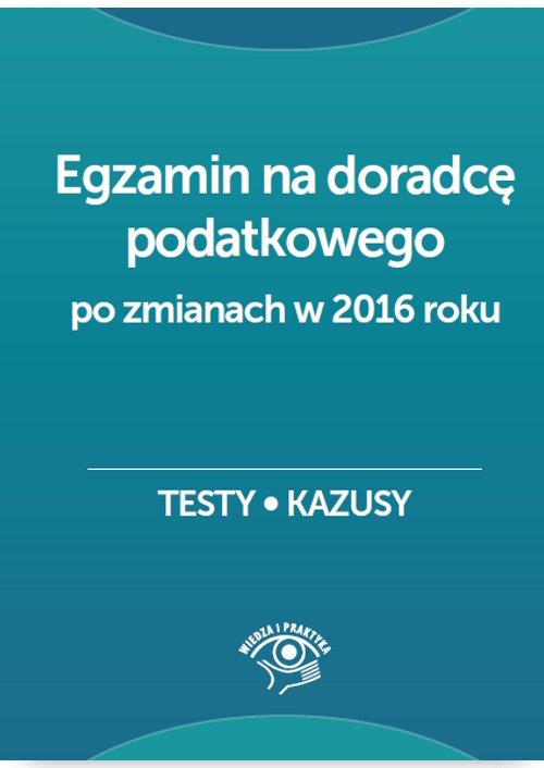 Egzamin na doradcę podatkowego. Testy, kazusy - Ebook (Książka PDF) do pobrania w formacie PDF