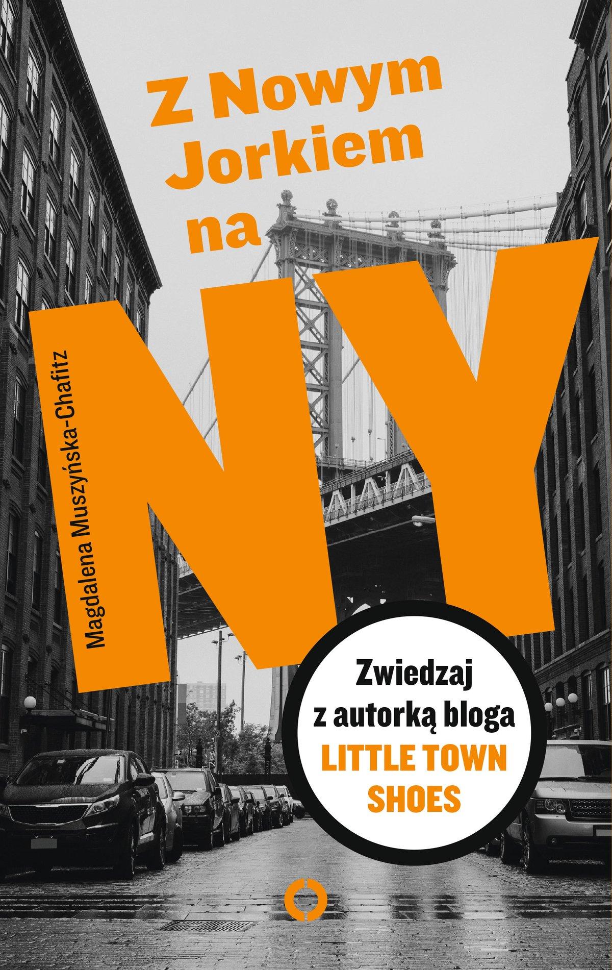 Z Nowym Jorkiem na NY - Ebook (Książka EPUB) do pobrania w formacie EPUB